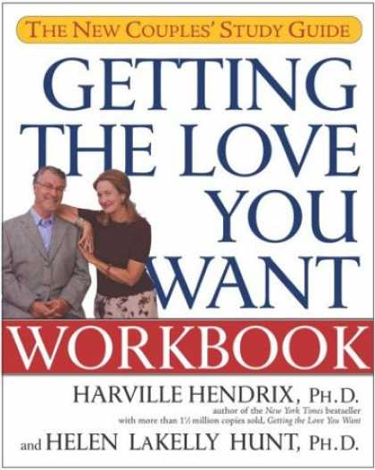 Books About Love - Getting the Love You Want Workbook: The New Couples' Study Guide