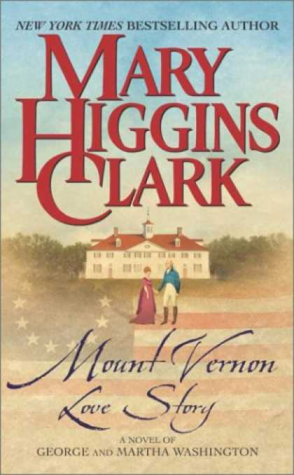 Books About Love - Mount Vernon Love Story : A Novel of George and Martha Washington