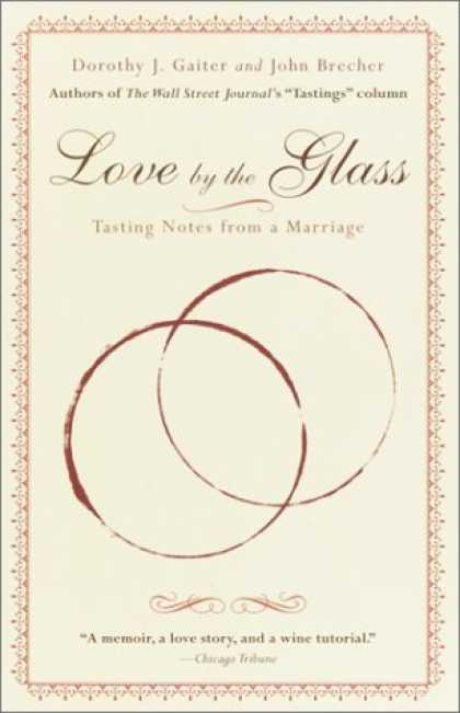 Books About Love - Love by the Glass: Tasting Notes from a Marriage