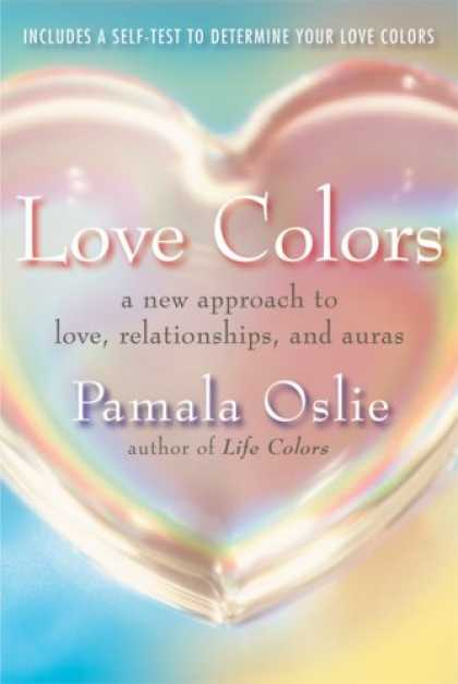 Books About Love - Love Colors: A New Approach to Love, Relationships, and Auras