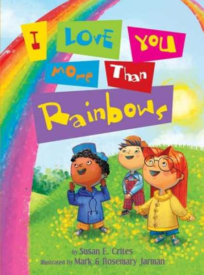Books About Love - I Love You More Than Rainbows