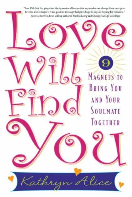 Books About Love - Love Will Find You: 9 Magnets to Bring You and Your Soulmate Together