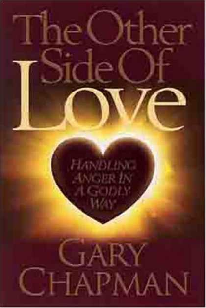 Books About Love - The Other Side of Love: Handling Anger in a Godly Way