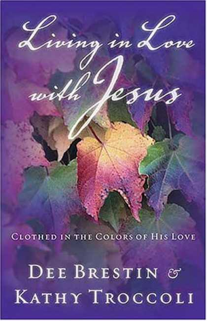 Books About Love - Living in Love with Jesus: Clothed in the Colors of His Love