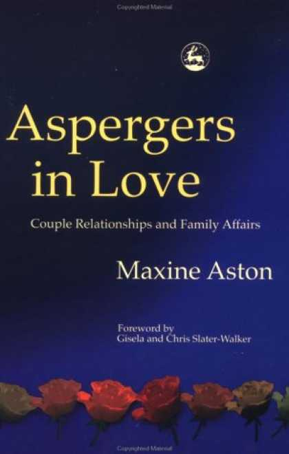 Books About Love - Aspergers in Love: Couple Relationships and Family Affairs