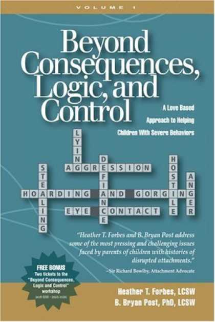 Books About Love - Beyond Consequences, Logic, and Control: A Love-Based Approach to Helping Attach