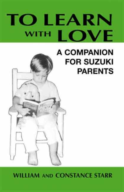 Books About Love - To Learn With Love: A Companion for Suzuki Parents