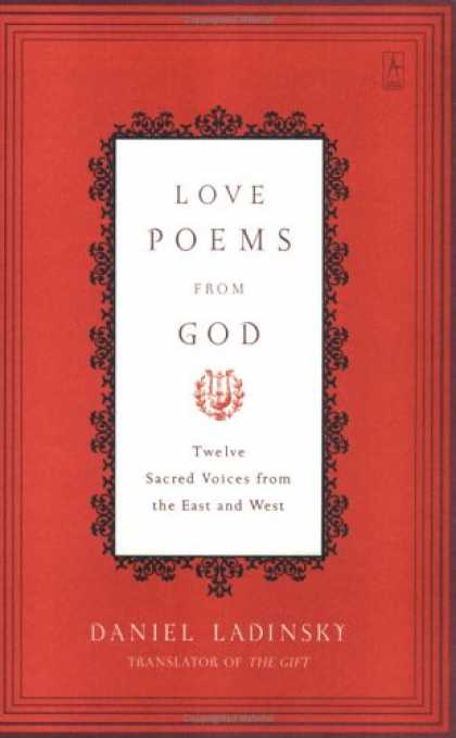 Books About Love - Love Poems from God: Twelve Sacred Voices from the East and West