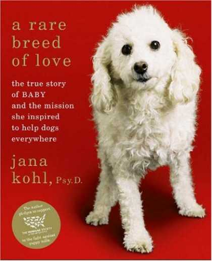 Books About Love - A Rare Breed of Love: The True Story of Baby and the Mission She Inspired to Hel