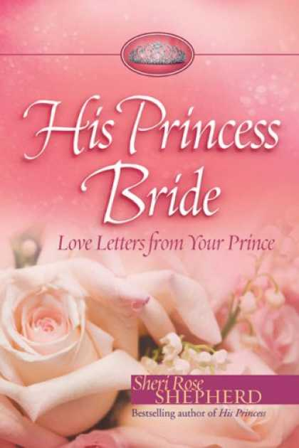 Books About Love - His Princess Bride: Love Letters from Your Prince