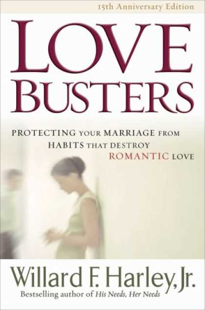 Books About Love - Love Busters: Protecting Your Marriage from Habits That Destroy Romantic Love