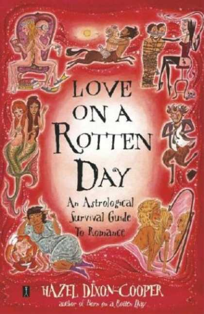 Books About Love - Love on a Rotten Day: An Astrological Survival Guide to Romance