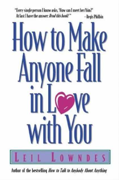 Books About Love - How to Make Anyone Fall in Love with You