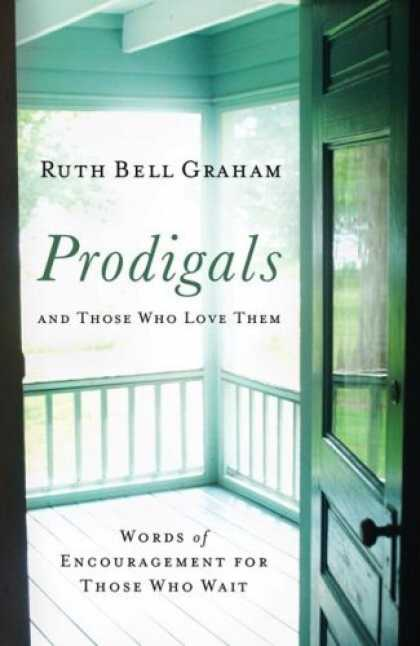 Books About Love - Prodigals and Those Who Love Them: Words of Encouragement for Those Who Wait