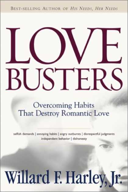 Books About Love - Love Busters: Overcoming Habits That Destroy Romantic Love