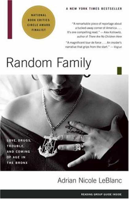 Books About Love - Random Family: Love, Drugs, Trouble, and Coming of Age in the Bronx