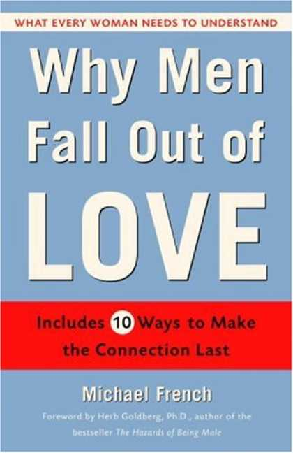 Books About Love - Why Men Fall Out of Love: What Every Woman Needs to Understand