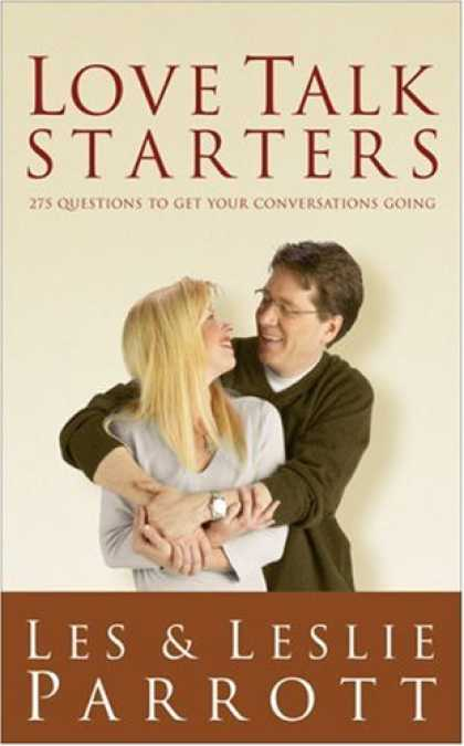 Books About Love - Love Talk Starters: 275 Questions to Get Your Conversations Going