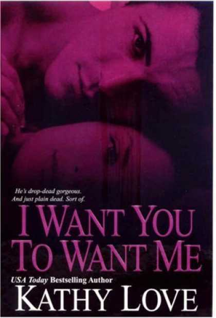 Books About Love - I Want You To Want Me