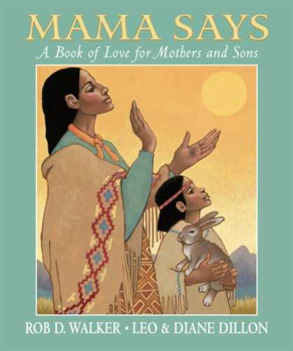 Books About Love - Mama Says: A Book of Love for Mothers and Sons