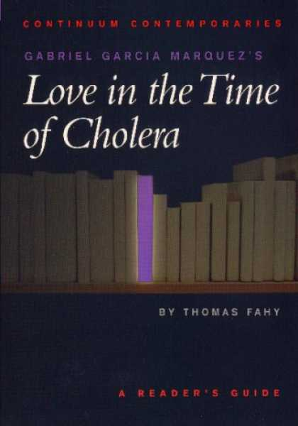 Books About Love - Gabriel García Marquez's Love in the Time of Cholera (Continuum Contemporarie