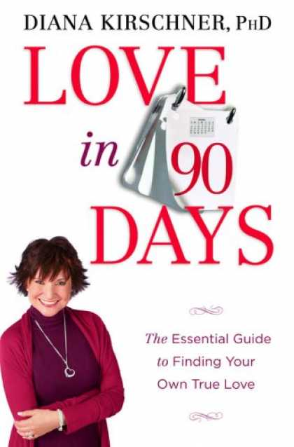 Books About Love - Love in 90 Days: The Essential Guide to Finding Your Own True Love
