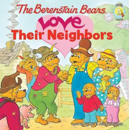Books About Love - The Berenstain Bears Love Their Neighbors (Berenstain Bears®)