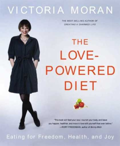 Books About Love - The Love-Powered Diet: Eating for Freedom, Health, and Joy