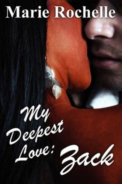 Books About Love - My Deepest Love: Zack