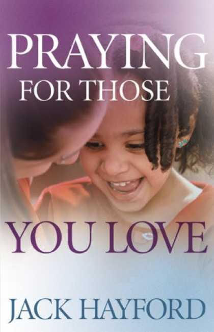 Books About Love - Praying for Those You Love