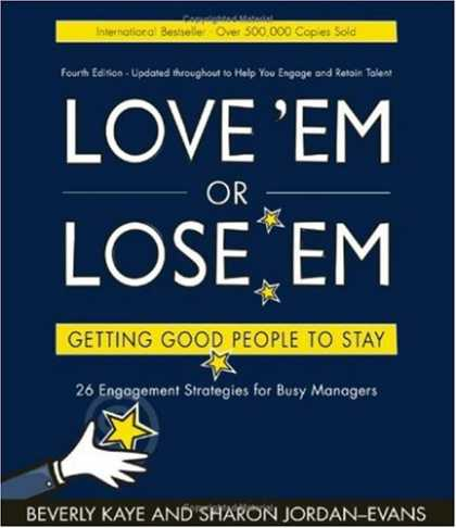 Books About Love - Love 'em or Lose 'em: Getting Good People to Stay (4th edition)