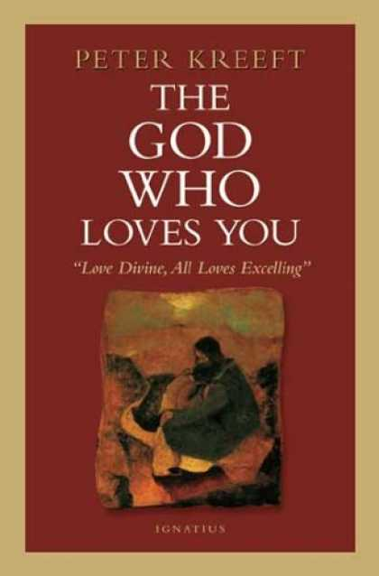 Books About Love - The God Who Loves You: Love Divine, All Loves Excelling