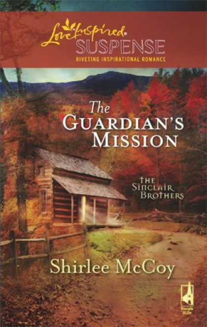 Books About Love - The Guardian's Mission (The Sinclair Brothers Trilogy, Book 1) (Steeple Hill Lov