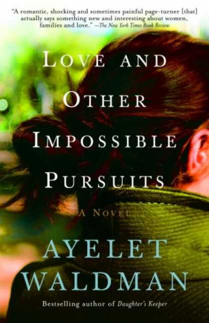 Books About Love - Love and Other Impossible Pursuits