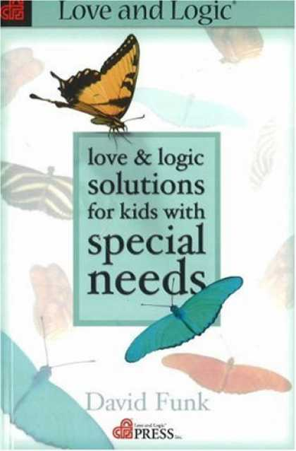 Books About Love - Love & Logic Solutions for Kids With Special Needs