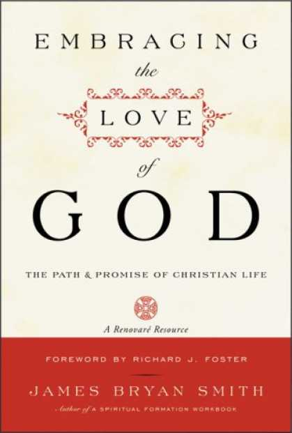 Books About Love - Embracing the Love of God: Path and Promise of Christian Life, The