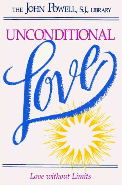 Books About Love - Unconditional Love: Love Without Limits