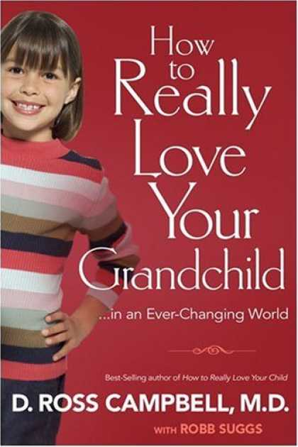 Books About Love - How to Really Love Your Grandchild