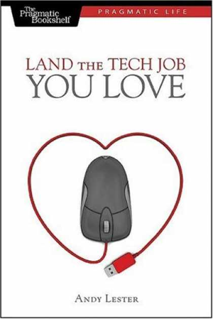 Books About Love - Land the Tech Job You Love