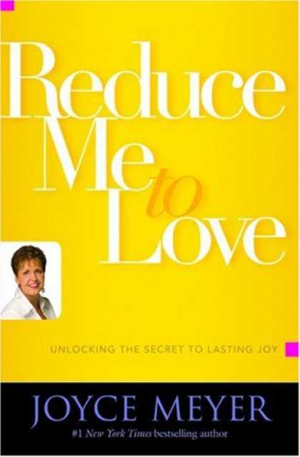 Books About Love - Reduce Me to Love: Unlocking the Secret to Lasting Joy