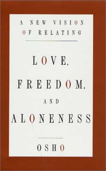 Books About Love - Love, Freedom, and Aloneness : A New Vision of Relating