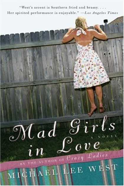 Books About Love - Mad Girls in Love: A Novel
