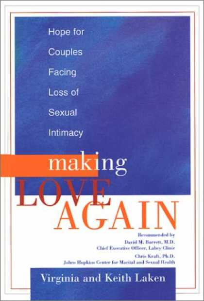 Books About Love - Making Love Again: Hope for Couples Facing Loss of Sexual Intimacy