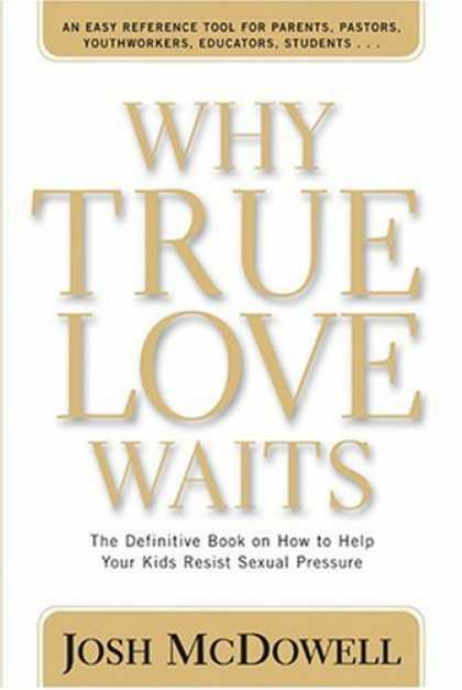 Books About Love - Why True Love Waits (Powerlink Chronicles)