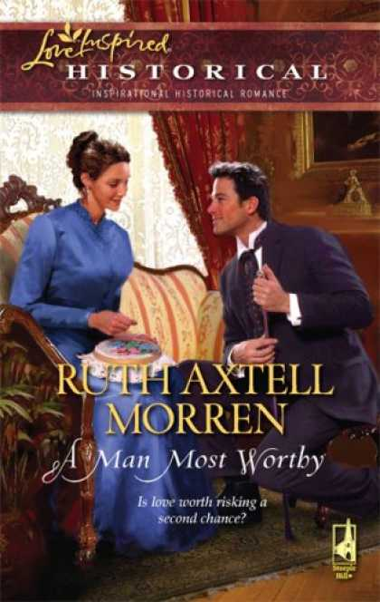 Books About Love - A Man Most Worthy (Steeple Hill Love Inspired Historical #17)