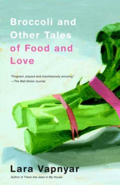 Books About Love - Broccoli and Other Tales of Food and Love