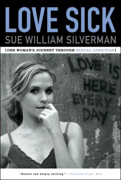 Books About Love - Love Sick: One Woman's Journey through Sexual Addiction