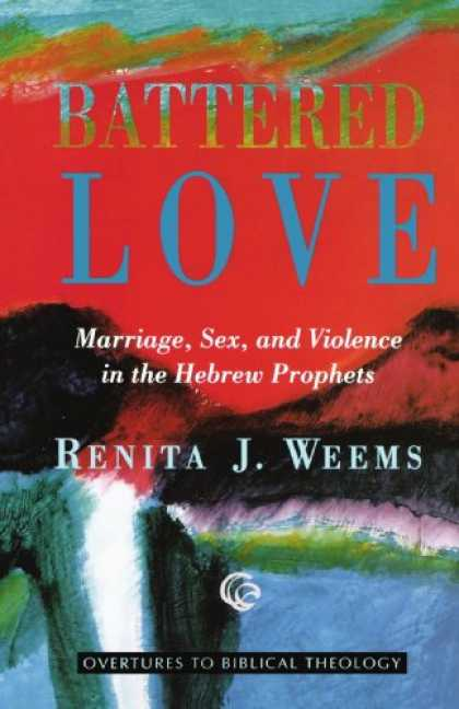 Books About Love - Battered Love (Overtures to Biblical Theology)