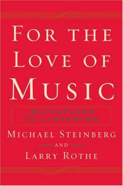Books About Love - For The Love of Music: Invitations to Listening