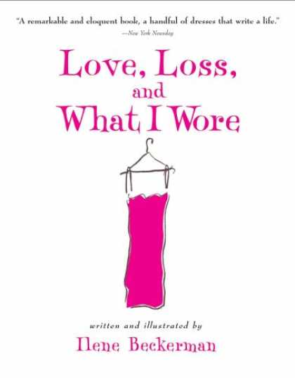 Books About Love - Love, Loss, and What I Wore